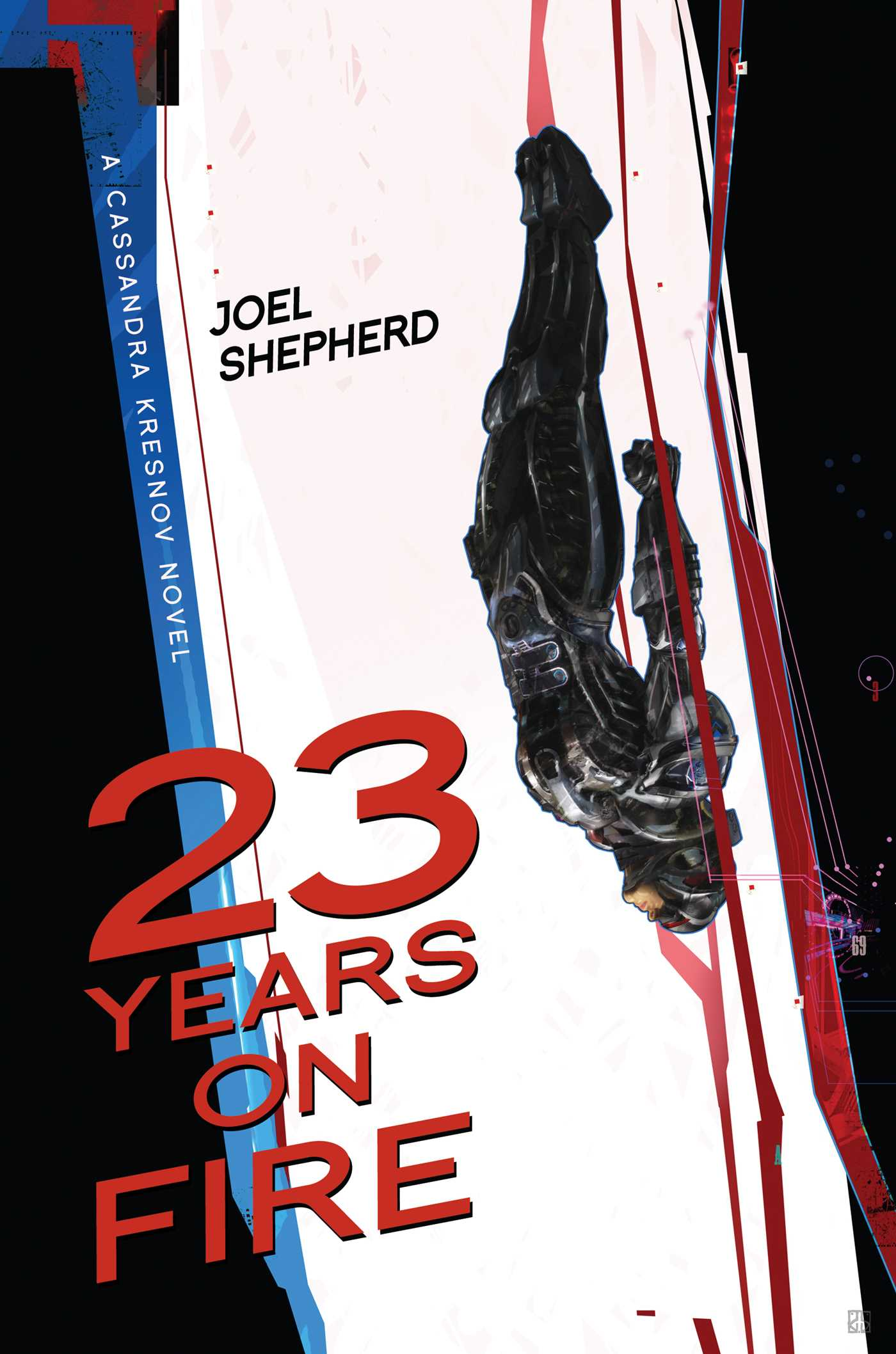 Shepherd, Joel - 23 Years on Fire introducing the Compulsive Narrative Syndrome.