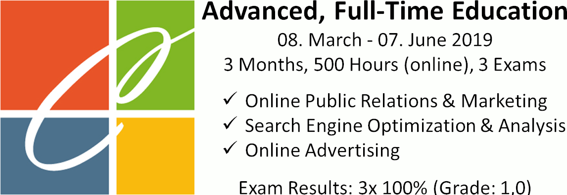 Online Classroom Qualification 2019, 3x 100% grade 1.0 online P.R., online marketing, search engine optimization and analysis, online advertising