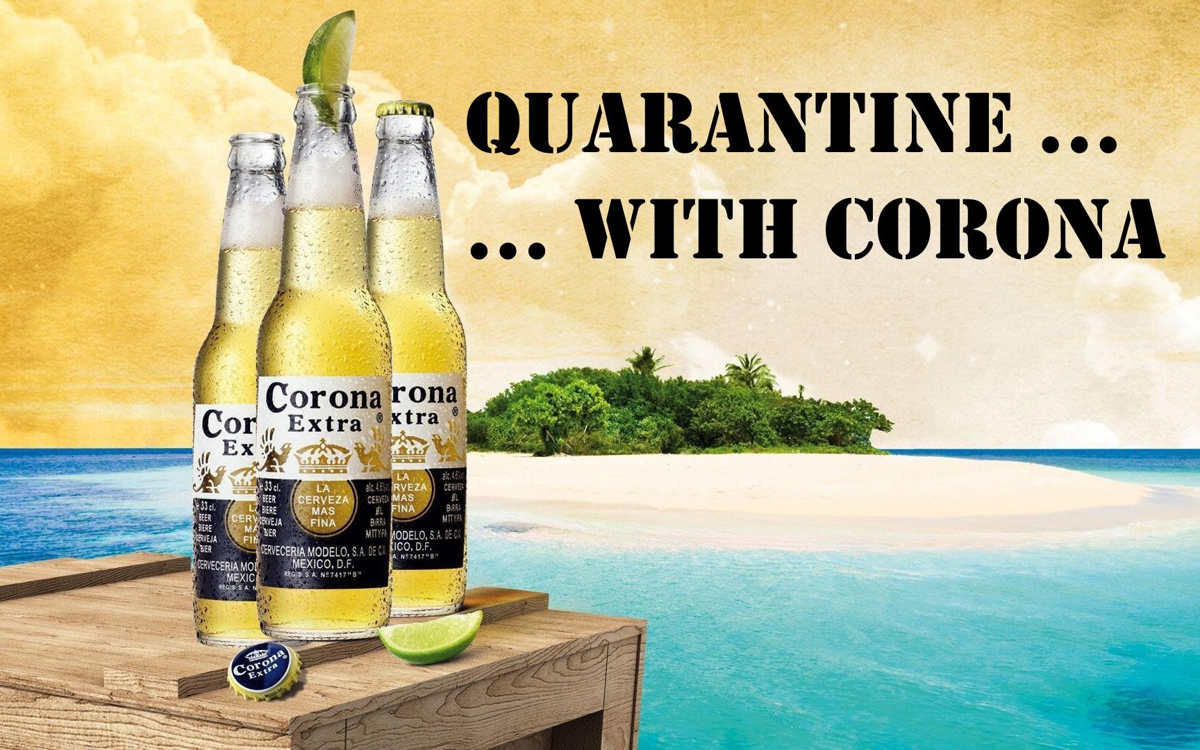 Corona - Beach Quarantine